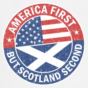 AMERICA FIRST, BUT SCOTLAND SECOND  Aprons - Cooking Apron