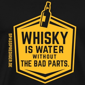 Whisky is water Tee shirts - T-shirt Premium Homme