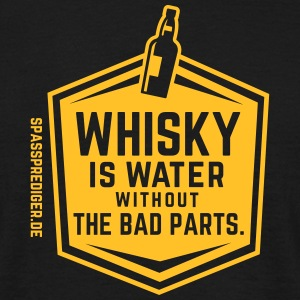 Whisky is water - the 2017 version - Männer T-Shirt