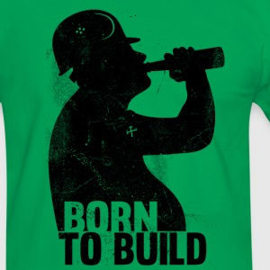BORN TO  BUILD T-Shirts - Men's Ringer Shirt