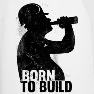 BORN TO  BUILD  Aprons - Cooking Apron