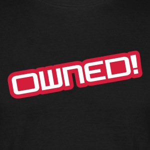 Owned! - T-shirt Homme