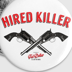 Hired Killer - Badge petit 25 mm
