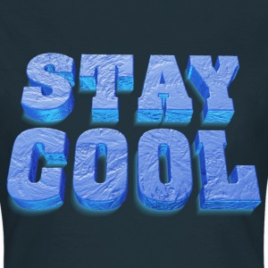 stay_cool_04_2017_a T-Shirts - Frauen T-Shirt