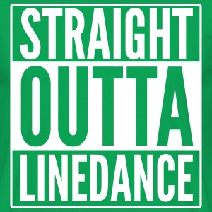 STRAIGHT OUTTA LINEDANCE T-Shirts - Men's T-Shirt