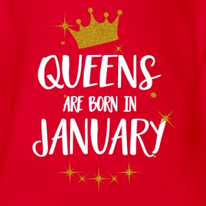 QUEENS ARE BORN IN JANUARY Baby Bodys - Baby Bio-Kurzarm-Body
