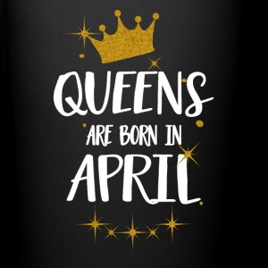 QUEENS ARE BORN IN APRIL Mugs & Drinkware - Full Colour Mug