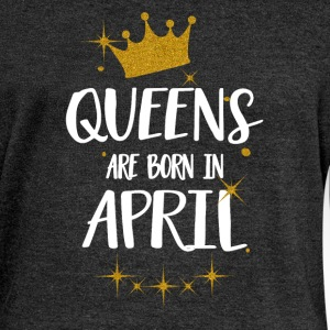 QUEENS ARE BORN IN APRIL Hoodies & Sweatshirts - Women's Boat Neck Long Sleeve Top