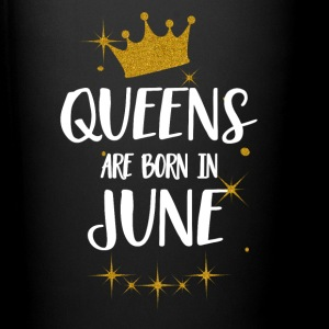 QUEENS ARE BORN IN JUNE Tassen & Zubehör - Tasse einfarbig