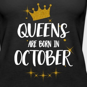 QUEENS ARE BORN IN OCTOBER Tops - Frauen Premium Tank Top