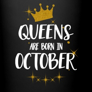 QUEENS ARE BORN IN OCTOBER Tassen & Zubehör - Tasse einfarbig