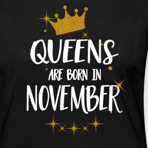 QUEENS ARE BORN IN NOVEMBER Langarmshirts - Frauen Premium Langarmshirt