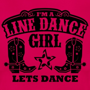 I'M A LINE DANCE GIRL T-Shirts - Women's T-Shirt