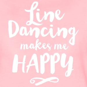 LINE DANCING MAKES ME HAPPY T-Shirts - Women's Premium T-Shirt
