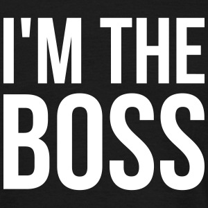 I'm the boss - Männer T-Shirt