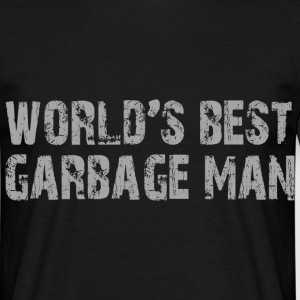 Worlds Best Garbage Man T-Shirts - Männer T-Shirt