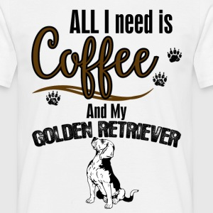 All I need is Coffee and my Golden Retriever T-Shirts - Men's T-Shirt