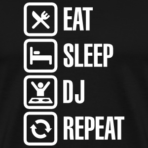Eat Sleep DJ Repeat Tee shirts - T-shirt Premium Homme