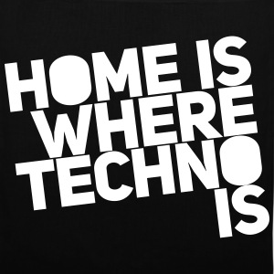 Home is where techno is Club DJ Berlin Torby i plecaki - Torba materiałowa