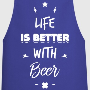 life is better with beer  Aprons - Cooking Apron