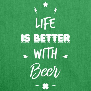 life is better with beer Tassen & rugzakken - Schoudertas van gerecycled materiaal