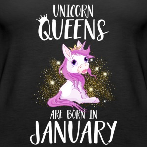 UNICORN QUEENS ARE BORN IN JANUARY Tops - Frauen Premium Tank Top