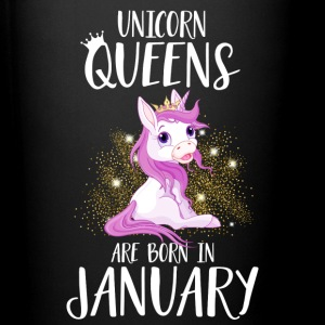 UNICORN QUEENS ARE BORN IN JANUARY Tassen & Zubehör - Tasse einfarbig