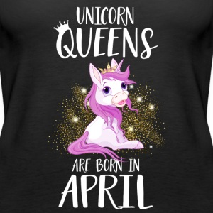 UNICORN QUEENS ARE BORN IN APRIL Tops - Women's Premium Tank Top