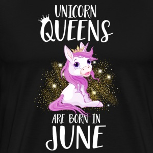 UNICORN QUEENS ARE BORN IN JUNE T-Shirts - Men's Premium T-Shirt