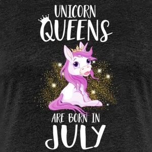 UNICORN QUEENS ARE BORN IN JULY T-Shirts - Women's Premium T-Shirt