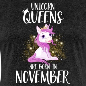 UNICORN QUEENS ARE BORN IN NOVEMBER T-Shirts - Women's Premium T-Shirt