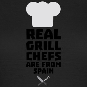 Real Grill Chefs are from Spain Shd54 T-Shirts - Women's T-Shirt
