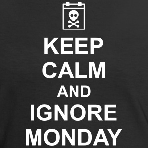 keep calm and ignore monday Montag Arbeit Job T-shirts - Vrouwen contrastshirt