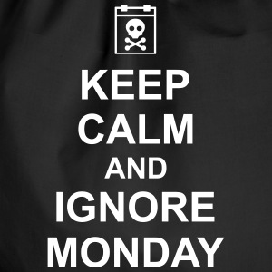 keep calm and ignore monday Montag Arbeit Job Tassen & rugzakken - Gymtas