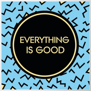 Everything is good - Tasse zweifarbig