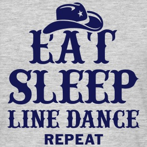 EAT, SLEEP, LINEDANCE T-Shirts - Men's T-Shirt