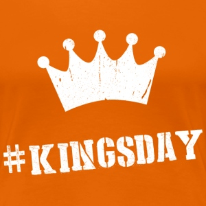 Hashtag Kingsday T-shirts - Vrouwen Premium T-shirt