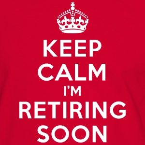 Keep calm I'm retiring soon T-skjorter - Kontrast-T-skjorte for menn
