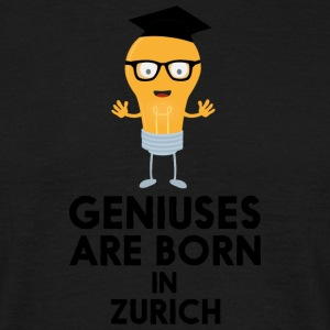 Geniuses are born in ZURICH Sj26a T-Shirts - Men's T-Shirt
