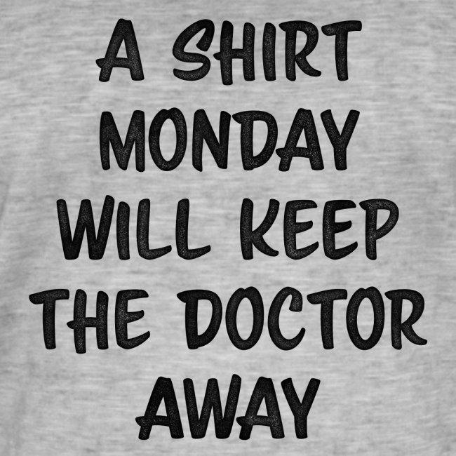 Monday - Shirtday