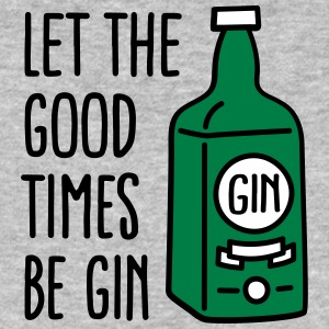 Let the good times be gin Magliette - T-shirt ecologica da uomo