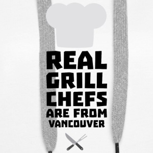 Real Grill Chefs are from Vancouver S33ai Hoodies & Sweatshirts - Women's Premium Hoodie