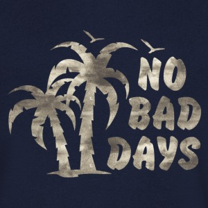 NO BAD DAYS T-Shirts - Men's V-Neck T-Shirt