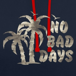 NO BAD DAYS Hoodies & Sweatshirts - Contrast Colour Hoodie