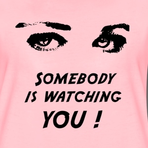 Somebody is watching you ! - Wild`n Heart - Frauen Premium T-Shirt