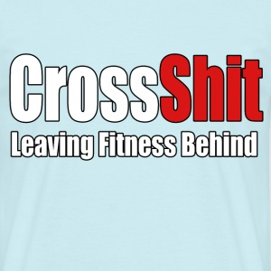 CrossShit Fitness Behind  - Men's T-Shirt