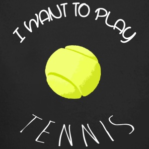 I want to play tennis white Bodys Bébés - Body bébé bio manches longues