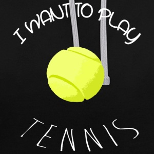I want to play tennis white Sweat-shirts - Sweat-shirt contraste