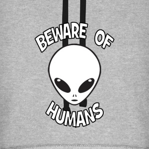 Beware of Humans Hoodies & Sweatshirts - Unisex Baseball Hoodie
