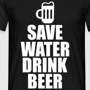 Save water drink beer - Männer T-Shirt